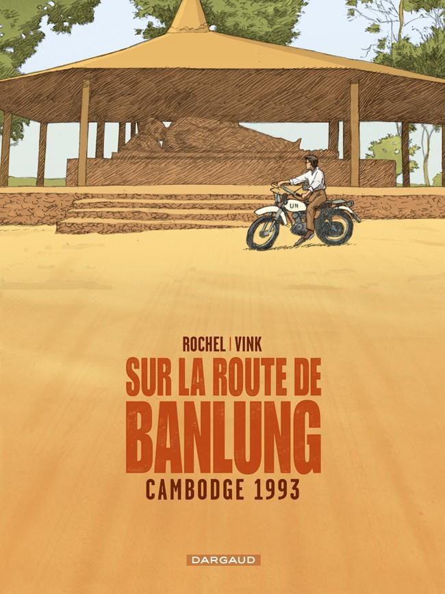 sur-la-route-de-banlung-tome-1-cambodge-1993