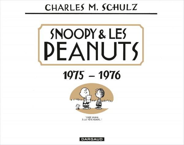 Snoopy et les Peanuts Intégrale T13 (1975-1976)