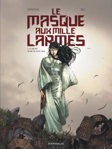 cover-comics-le-masque-aux-mille-larmes-tome-1-la-mort-marche-avec-moi