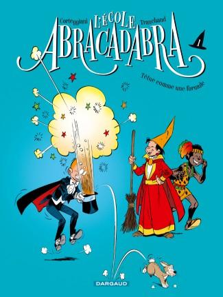 ecole-abracadabra-l-nouvelle-edition-tome-1-tetue-comme-une-formule-petit-format-1