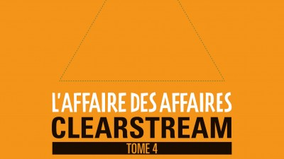affaire-des-affaires-l-tome-4-clearstream-justice