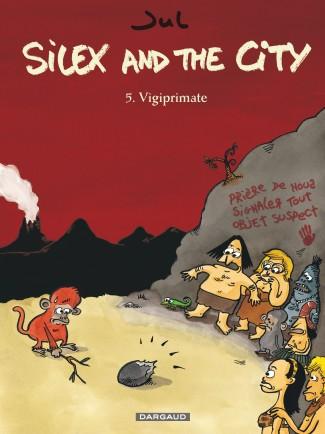 silex-and-city-tome-5-vigiprimate