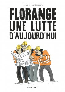 cover-comics-florange-8211-une-lutte-d-8217-aujourd-8217-hui-tome-1-florange-8211-une-lutte-d-8217-aujourd-8217-hui
