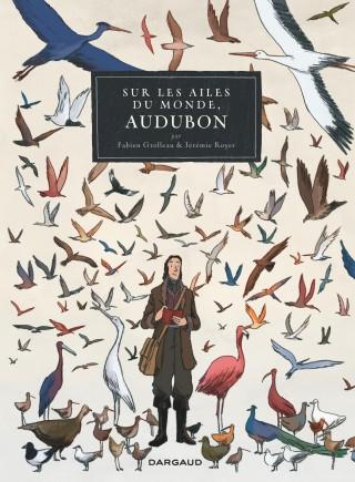 Sur les ailes du monde, Audubon