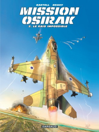mission-osirak-tome-2-raid-impossible-le