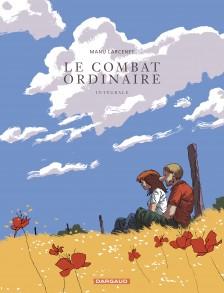 cover-comics-le-combat-ordinaire-tome-0-le-combat-ordinaire-8211-intgrale-complte