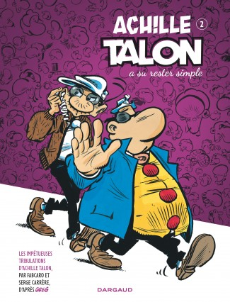 achille-talon-les-impetueuses-tribulations-d-tome-2-achille-talon-su-rester-simple
