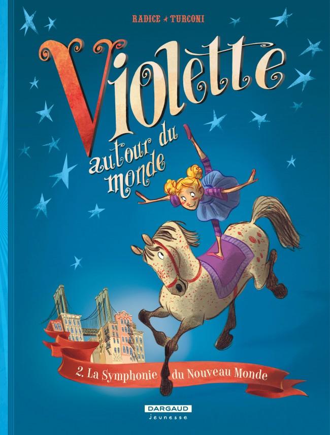 violette-autour-du-monde-tome-2-symphonie-du-nouveau-monde-la