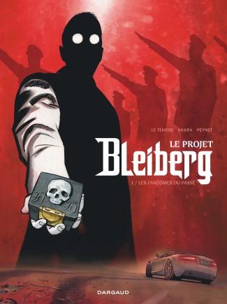 le-projet-bleiberg-tome-1-fantomes-du-passe-les
