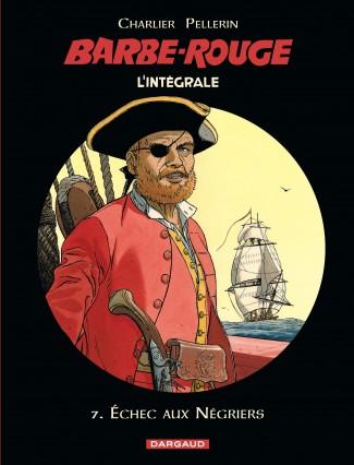 barbe-rouge-integrales-tome-7-echec-aux-negriers