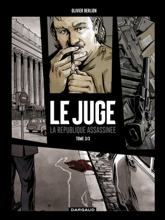 juge-le-la-republique-assassinee-tome-3-juge-le-la-republique-assassinee-tome-3