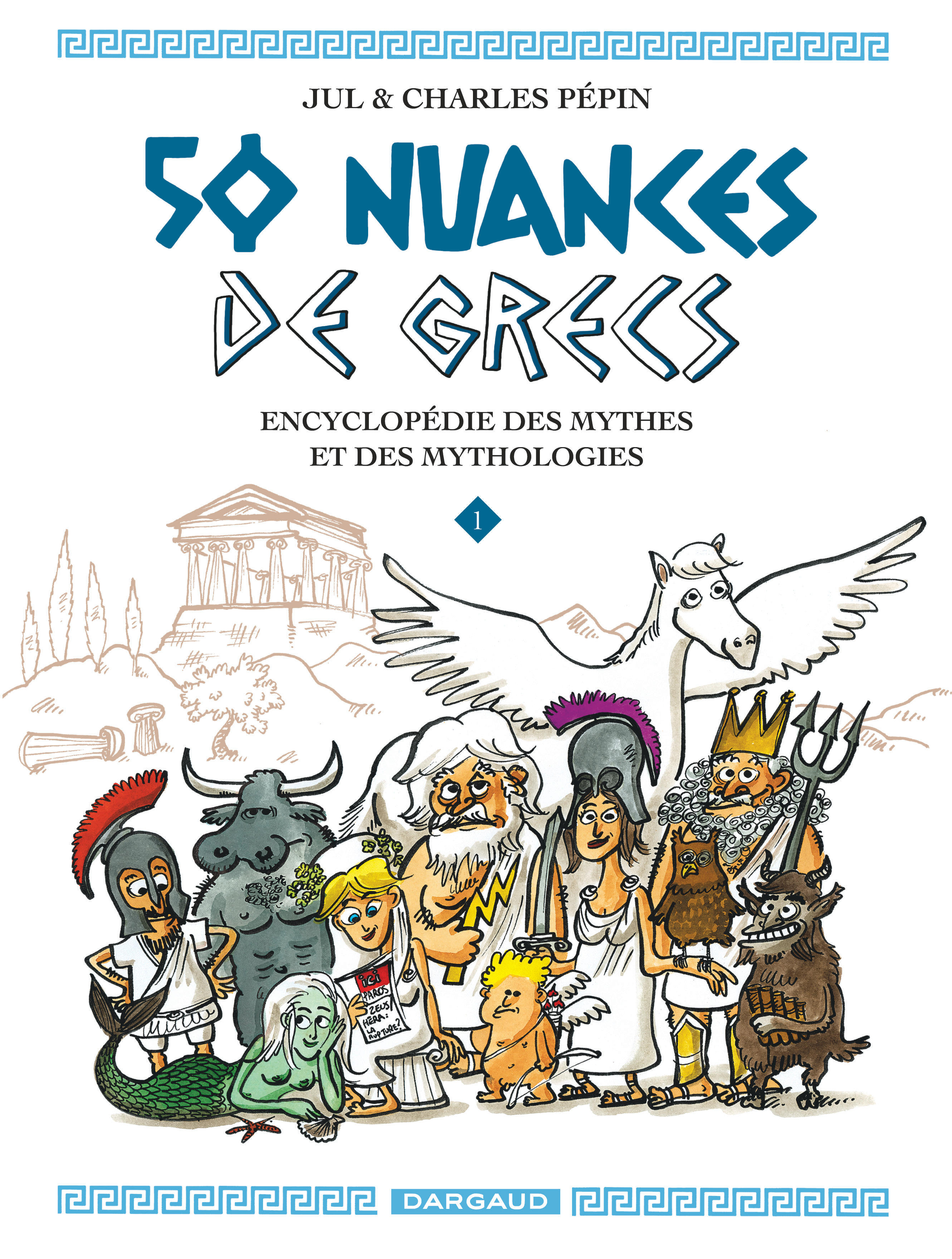 50 Nuances De Grecs Tome 1 50 Nuances De Grecs Bd