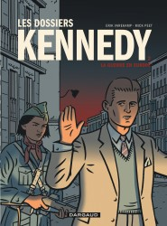 Dossiers Kennedy (Les) – Tome 2