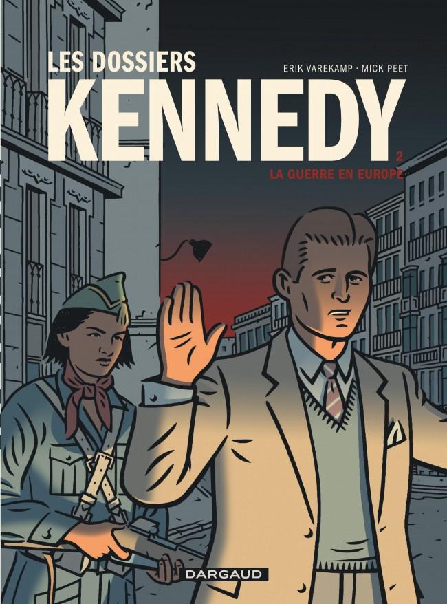 dossiers-kennedy-les-tome-2-guerre-en-europe-la