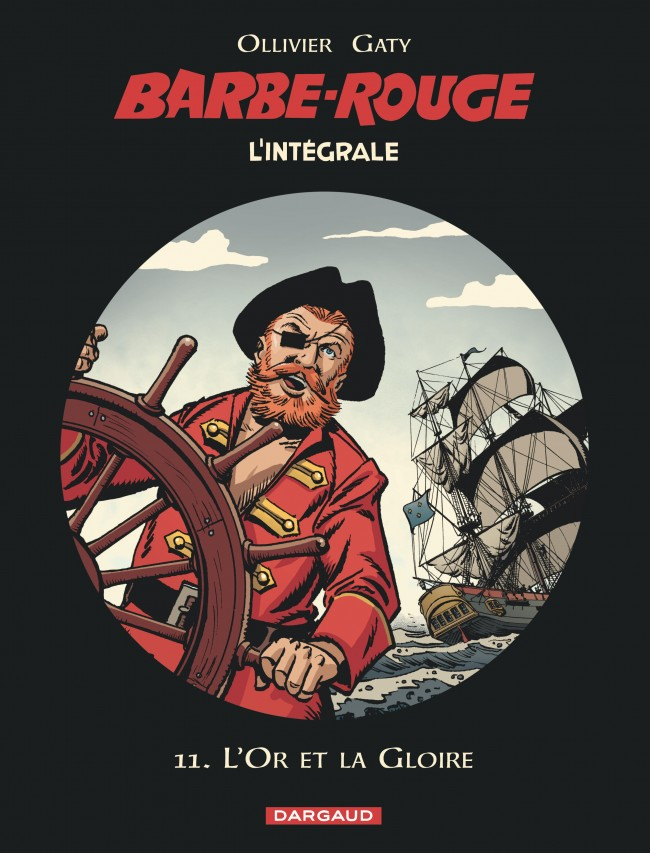 barbe-rouge-integrales-tome-11-lor-et-la-gloire