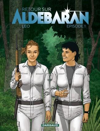 retour-sur-aldebaran-tome-1-episode-1