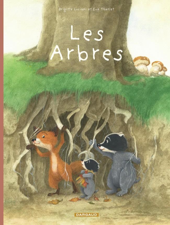 la-famille-blaireau-renard-tome-2-les-arbres