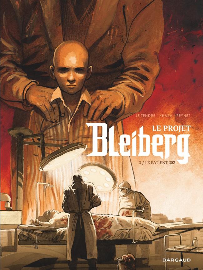 le-projet-bleiberg-tome-3-patient-302-le