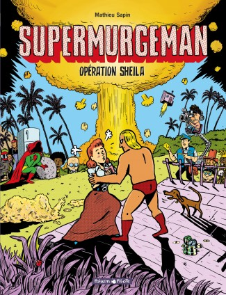 supermurgeman-tome-4-operation-sheila