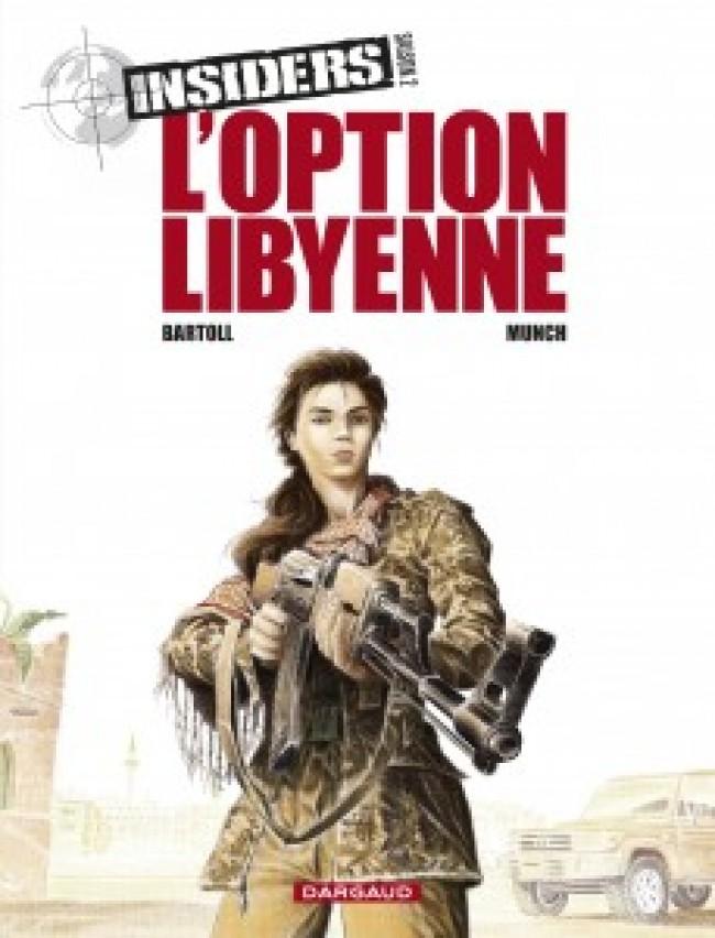 insiders-saison-2-tome-4-loption-libyenne