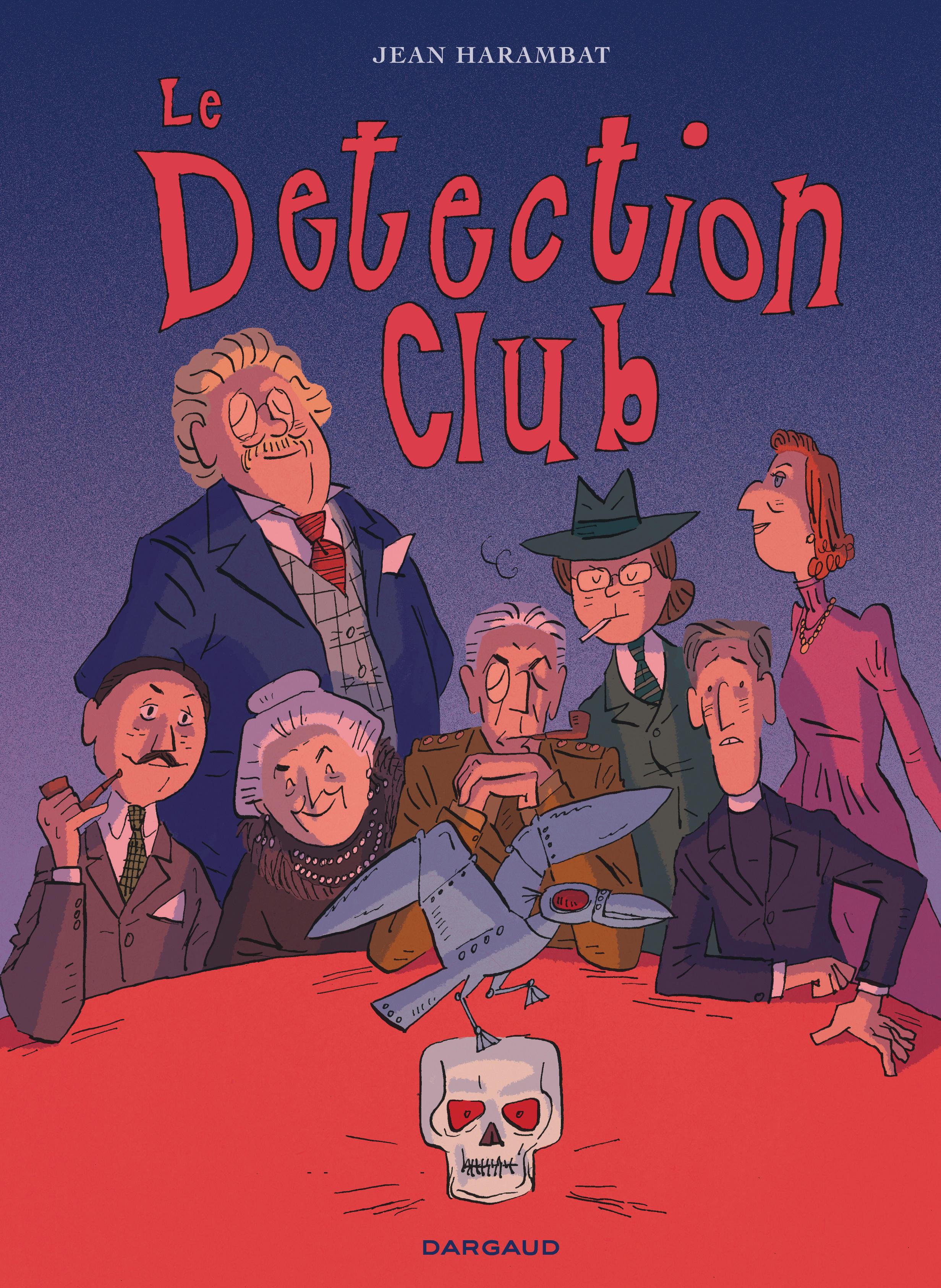 The Detection Club de Jean Harambat, une BD sur les maitres du polar anglais ! 9782205079432-couv