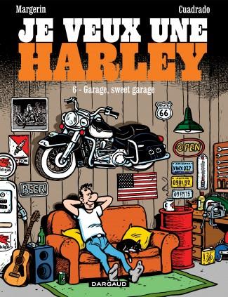 je-veux-une-harley-tome-6-garage-sweet-garage