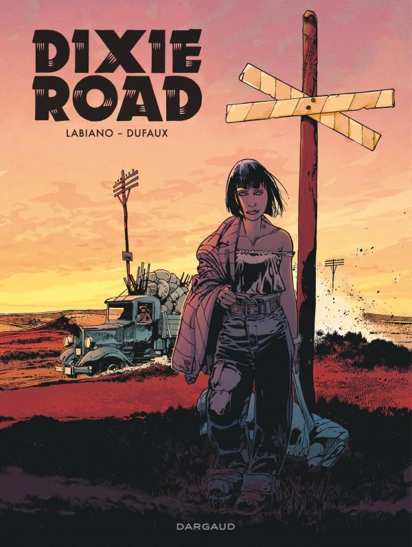 cover-comics-dixie-road-tome-0-dixie-road-8211-intgrale-complte