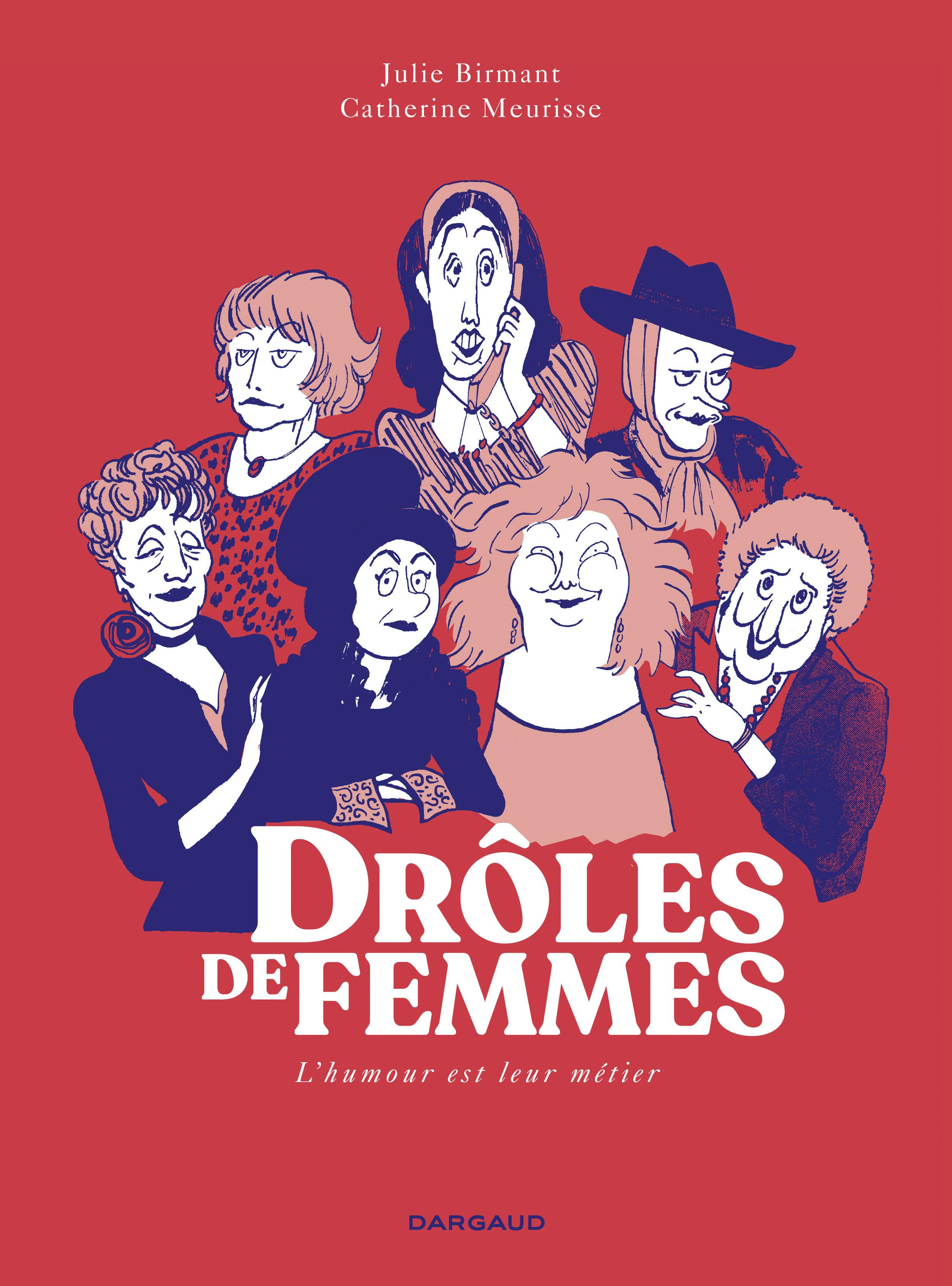 Bandes Dessinees Droles De Femmes Dargaud