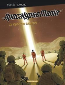 cover-comics-apocalypse-mania-8211-intgrale-cycle-1-tome-1-apocalypse-mania-8211-intgrale-cycle-1