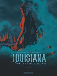 Louisiana, la couleur du sang – Tome 2