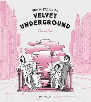 cover-comics-une-histoire-du-velvet-underground-tome-0-une-histoire-du-velvet-underground