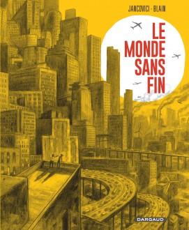 cover-comics-le-monde-sans-fin-le-monde-sans-fin-miracle-nergtique-et-drive-climatique-tome-0-le-monde-sans-fin-miracle-nergtique-et-drive-climatique