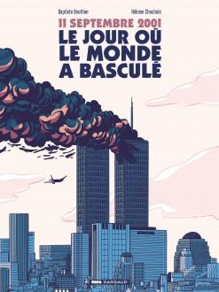 cover-comics-11-septembre-2001-le-jour-o-le-monde-a-bascul-tome-0-11-septembre-2001-le-jour-o-le-monde-a-bascul