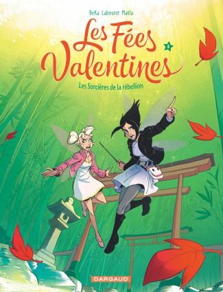 les-fees-valentines-tome-5-les-sorcieres-de-la-rebellion