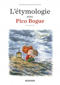 cover-comics-l-8217-tymologie-avec-pico-bogue-8211-tome-3-tome-3-l-8217-tymologie-avec-pico-bogue-8211-tome-3