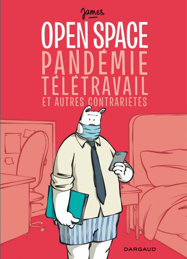 open-space-pandemie-teletravail-et-autres-contrarietes