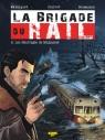 La Brigade du Rail Tome 2 - Les naufragés de Malpasset