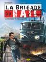 La Brigade du Rail Tome 4 - L'inconnue du Paris Marseille + ex-libris