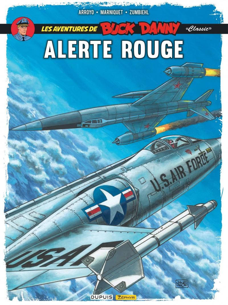 Buck Danny Classic - tome 6 - Alerte rouge