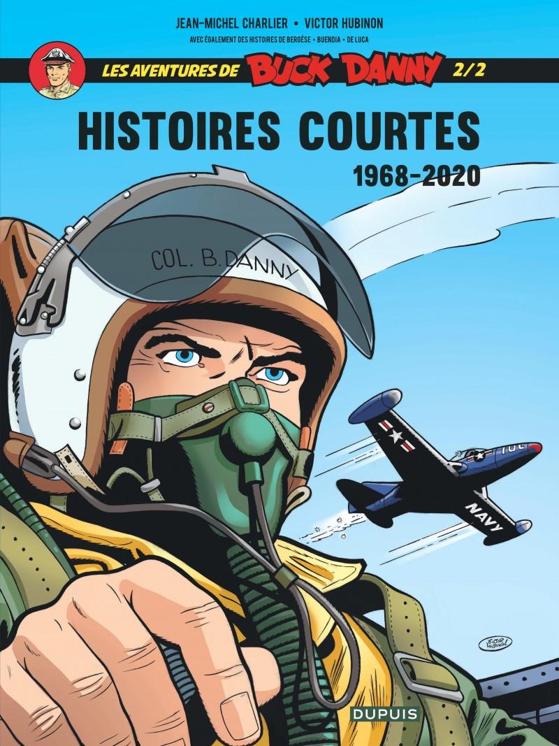 Buck Danny - Histoires courtes  - tome 2 - Buck Danny - Histoires courtes 2/2