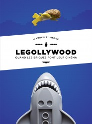 Legollywood – Tome 0