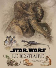 Artbook Star Wars : Le Bestiaire (french Edition)