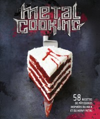 Metal Cooking – Tome 0