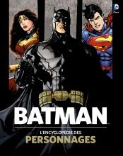 Album Batman : L'encyclopédie des personnages (french Edition)