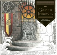Game of Thrones - Coloriages pour adulte – Tome 0