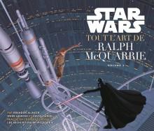 Star Wars - Tout l'Art de Ralph Mac Quarrie, volume 1