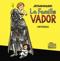 Star Wars - Famille Vador - Editions limitées