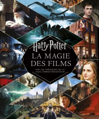 Harry Potter - La Magie des films – Tome 0