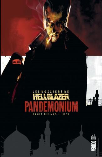 Les dossiers de Hellblazer Tome 2 Pandemonium - Jamie Delano,Mike Carey, Jock