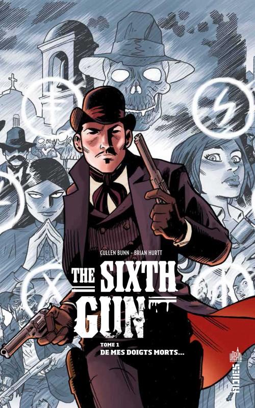 the-sixth-gun-tome-1